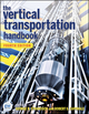 The Vertical Transportation Handbook, 4th Edition (0470404132) cover image