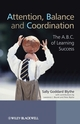 Attention, Balance and Coordination: The A.B.C. of Learning Success (0470516232) cover image