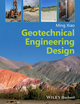 Geotechnical Engineering Design (0470632232) cover image