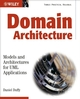 Domain Architectures: Models and Architectures for UML Applications (0470848332) cover image