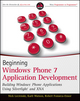 Beginning Windows Phone 7 Application Development: Building Windows Phone Applications Using Silverlight and XNA (0470912332) cover image