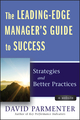 The Leading-Edge Manager's Guide to Success: Strategies and Better Practices, with Website (0470920432) cover image