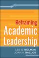 Reframing Academic Leadership (0470929332) cover image