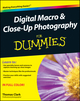 Digital Macro and Close-Up Photography For Dummies (0470930632) cover image