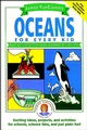 Janice VanCleave's Oceans for Every Kid: Easy Activities that Make Learning Science Fun (0471124532) cover image