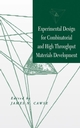Experimental Design for Combinatorial and High Throughput Materials Development  (0471203432) cover image