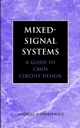Mixed-Signal Systems: A Guide to CMOS Circuit Design (0471228532) cover image
