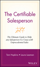 The Certifiable Salesperson: The Ultimate Guide to Help Any Salesperson Go Crazy with Unprecedented Sales! (0471289132) cover image