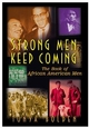 Strong Men Keep Coming: The Book of African American Men (0471348732) cover image