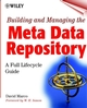 Building and Managing the Meta Data Repository: A Full Lifecycle Guide (0471355232) cover image