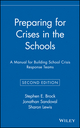 Preparing for Crises in the Schools: A Manual for Building School Crisis Response Teams, 2nd Edition (0471384232) cover image