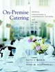 On-Premise Catering: Hotels, Convention & Conference Centers, and Clubs (0471437832) cover image