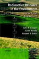 Radioactive Releases in the Environment: �Impact and� Assessment (0471899232) cover image