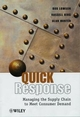Quick Response: Managing the Supply Chain to Meet Consumer Demand (0471988332) cover image