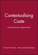 Contextualising Caste: Post-Dumontian Approaches (0631192832) cover image