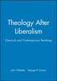 Theology After Liberalism: Classical and Contemporary Readings (0631205632) cover image