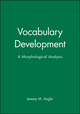 Vocabulary Development: A Morphological Analysis (0631224432) cover image