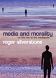 Media and Morality: On the Rise of the Mediapolis (0745635032) cover image