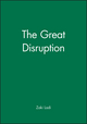 The Great Disruption (0745636632) cover image