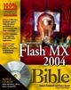 Macromedia�Flash�MX 2004 Bible (0764543032) cover image