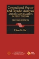 General Vector and Dyadic Analysis: Applied Mathematics in Field Theory, 2nd Edition (0780334132) cover image