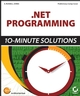 .NET Programming: 10-Minute Solutions (0782142532) cover image