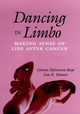 Dancing in Limbo: Making Sense of Life After Cancer (0787901032) cover image