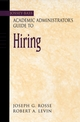 The Jossey-Bass Academic Administrator's Guide to Hiring (0787960632) cover image