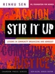 Stir It Up: Lessons in Community Organizing and Advocacy (0787965332) cover image