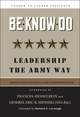 Be * Know * Do: Leadership the Army Way, Adapted from the Official Army Leadership Manual (0787970832) cover image