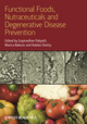 Functional Foods, Nutraceuticals and Degenerative Disease Prevention (0813824532) cover image