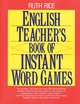 English Teacher's Book of Instant Word Games (0876283032) cover image