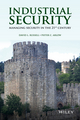 Industrial Security: Managing Security in the 21st Century (1118194632) cover image