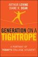 Generation on a Tightrope: A Portrait of Today's College Student (1118233832) cover image