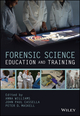 Forensic Science Education and Training: A Tool-kit for Lecturers and Practitioner Trainers (1118689232) cover image