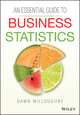 An Essential Guide to Business Statistics (1118715632) cover image