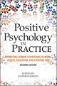 Positive Psychology in Practice: Promoting Human Flourishing in Work, Health, Education, and Everyday Life, 2nd Edition (1118756932) cover image