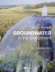Groundwater in the Environment: An Introduction (1405121432) cover image