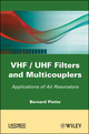 VHF / UHF Filters and Multicouplers: Application of Air Resonators (1848211732) cover image