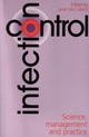 Infection Control: Science, Management and Practice (1861560532) cover image