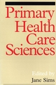 Primary Health Care Sciences: A Reader (1861561032) cover image