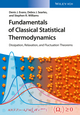 Fundamentals of Classical Statistical Thermodynamics: Dissipation, Relaxation, and Fluctuation Theorems (3527410732) cover image