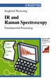 IR and Raman Spectroscopy: Fundamental Processing (3527606432) cover image