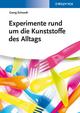 Experimente rund um die Kunststoffe des Alltags (3527672532) cover image