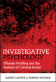 Investigative Psychology: Offender Profiling and the Analysis of Criminal Action (EHEP001032) cover image