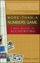 More Than a Numbers Game: A Brief History of Accounting (0470008733) cover image