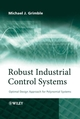 Robust Industrial Control Systems: Optimal Design Approach for Polynomial Systems (0470020733) cover image