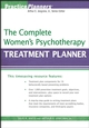 The Complete Women's Psychotherapy Treatment Planner (0470039833) cover image