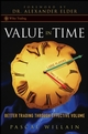 Value in Time: Better Trading through Effective Volume (0470118733) cover image