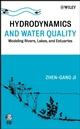Hydrodynamics and Water Quality: Modeling Rivers, Lakes, and Estuaries (0470135433) cover image